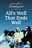 img - for All's Well that Ends Well (Cambridge School Shakespeare) book / textbook / text book
