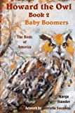Howard the Owl - Book 2 Baby Boomers