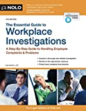 img - for Essential Guide to Workplace Investigations, The: A Step-By-Step Guide to Handling Employee Complaints & Problems book / textbook / text book