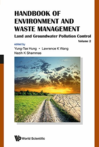 Handbook of Environment and Waste Management: Volume 2: Land and Groundwater Pollution Control