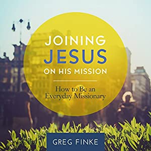 Joining Jesus on His Mission Audiobook