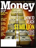 Money April 2011 How to Reach $1 Million, Safe Way to Play the Rally, Buy Oil Stocks, Short Sales: Outsmart the Banks, Cut Car Insurance Bills 30%, 3 Stocks Bond Buyers Can Love, Secrets to Landing a Great Airfare