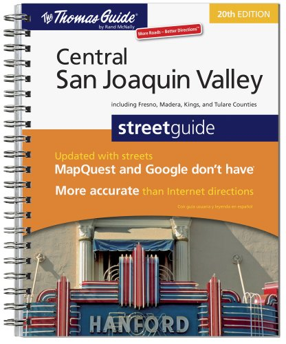 The Thomas Guide Central San Joaquin Valley Streetguide: Including Fresno, Madera, Kings, and Tulare Counties (Thomas Guide Central Valley compare prices)