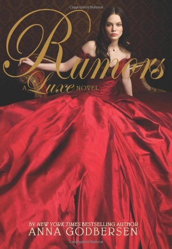 Cover of Rumors: A Luxe Novel
