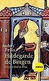Hildegarde de Bingen : Corps et âme en dieu