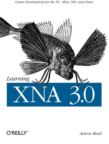 Learning XNA 3.0: XNA 3.0 Game Development for the PC, Xbox 360, and Zune (Xna Game Development compare prices)