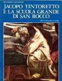 img - for Jacopo Tintoretto and the Scuola Grande of San Rocco by Francesco Valcanover (1986-08-02) book / textbook / text book