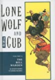 The Bell Warden (Lone Wolf and Cub (Prebound)) (1417654422) by Koike, Kazuo