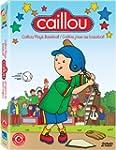 Caillou Classics - Volume 6 - Plays B...