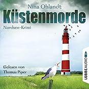 Küstenmorde: John Benthiens erster Fall (Hauptkommissar John Benthien 1) | Nina Ohlandt