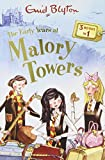 The Early Years at Malory Towers: Volume 1