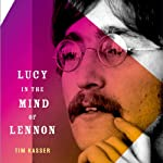 Lucy in the Mind of Lennon | Tim Kasser