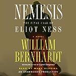 Nemesis: The Final Case of Eliot Ness | William Bernhardt