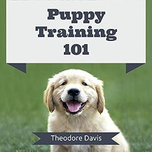 Puppy Training 101 Audiobook