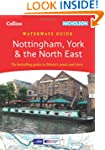Nottingham, York & the North East (Co...