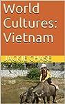 World Cultures: Vietnam (English Edit...