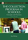 The Collection Program in Schools: Concepts and Practices, 5th Edition