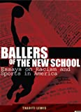 Ballers of the New School: Race and Sports in America