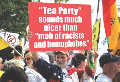 (13X19) Tea Party Better Than Mob Of Racists Homophobes Funny Poster
