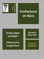 Microsoft Word 2010 - Änderungen verfolgen, Dokumente vergleichen (Profiwissen im Büro)