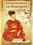 Le Rossignol (illustr�): et l'Empereu...