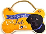 Highland Graphics Dog Sayings Wall Art Signs Live Lab Love Black Labrador Bone-shaped Wall Sign, Home Decor Art; Comes with a creative Black Lab Gift Bag