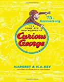 img - for The Complete Adventures of Curious George: 75th Anniversary Edition book / textbook / text book