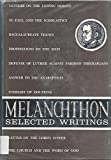 img - for Melanchthon: Selected Writings book / textbook / text book