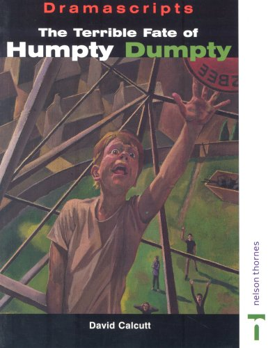 The terrible fate of humpty dumpty by nelson calcutt essay