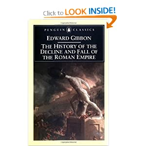 The History of the Decline and Fall of the Roman Empire (Penguin Classics) by Edward Gibbon and David P. Womersley