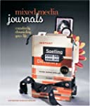 Mixed-Media Journals: Creatively Chro...