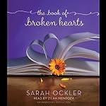 The Book of Broken Hearts | Sarah Ockler