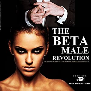 The Beta Male Revolution Hörbuch