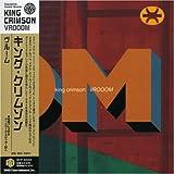 Vrooom by King Crimson (2006-07-26)