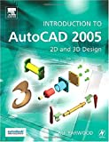 Introduction to AutoCAD 2005 : 2D and 3D Design