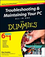 Troubleshooting and Maintaining Your PC All-in-One For Dummies, 2nd Edition Front Cover