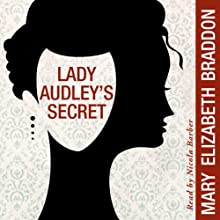 Lady Audley's Secret Audiobook by Mary Elizabeth Braddon Narrated by Nicola Barber