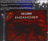 Endangered by Far Corner