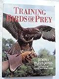 Training Birds of Prey (0715312383) by Parry-Jones, Jemima