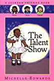 img - for The Talent Show: A Jackson Friends Book book / textbook / text book