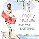 And One Last Thing (       UNABRIDGED) by Molly Harper Narrated by Amanda Ronconi