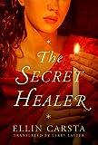 The Secret Healer