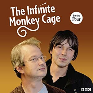 The Infinite Monkey Cage (Complete, Series 4) | [Robin Ince]