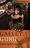 img - for Galley Guru: Effortless Gourmet Cooking Afloat book / textbook / text book