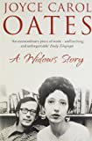 AWidow's Story A Memoir by Oates, Joyce Carol ( Author ) ON Feb-02-2012, Paperback (0007388179) by Oates, Joyce Carol