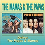 Mamas And The Papas/Deliver