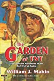 img - for The Garden of TNT: The Collected Adventures of the Red Wolf of Arabia by Makin, William J (2015) Paperback book / textbook / text book
