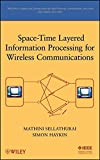 img - for Space-Time Layered Information Processing for Wireless Communications book / textbook / text book