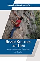 Besser Klettern mit Hirn (German Edition)