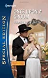 Once Upon a Groom (Harlequin Special Edition)